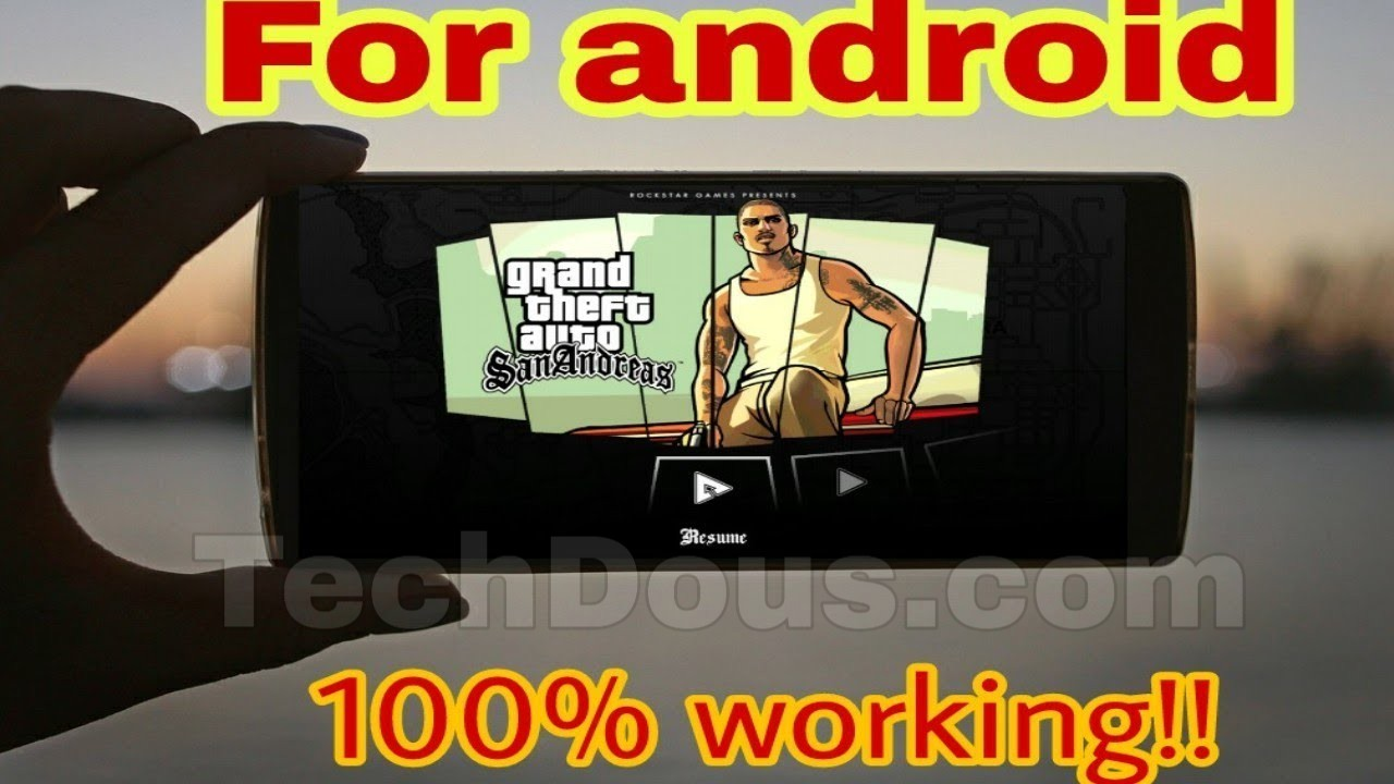 GTA san andreas in any android phone and also download APK